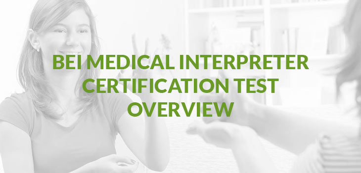 BEI Medical Interpreter Certification Test Overview | Sign Language ...